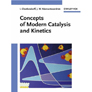 Concepts of Modern Catalysis and Kinetics